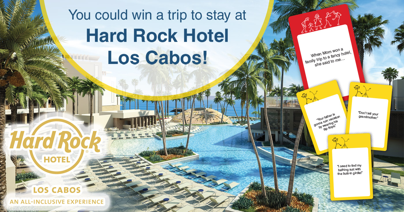 A banner graphic that says You could win a trip to stay at Hard Rock Hotel Los Cabos! and shows a scenic pool at  the hotel